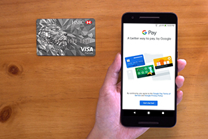 Add HSBC Credit Card to Google Pay